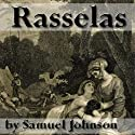 Rasselas: Prince of Abyssinia (       UNABRIDGED) by Samuel Johnson Narrated by Walter Zimmerman