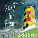 24/ 7 für Pilsum (Jan de Fries 2) Hörbuch von Dirk Trost Gesprochen von: Jürgen Holdorf