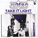 Jumbo - Take It Light (Get That Mojo Working Day And Night) / Sexy Thing - Hansa International - 101 797, Hansa International - 101 797-100