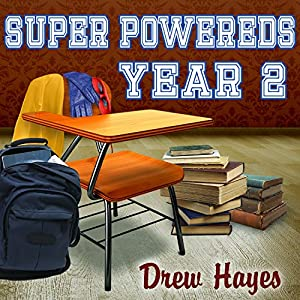 Super Powereds: Year 2 Hörbuch