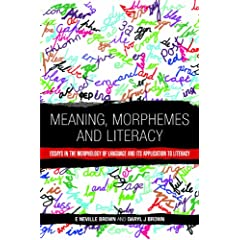 Meaning, Morphemes and Literacy