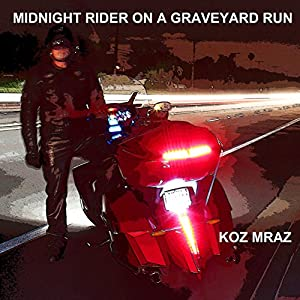 Midnight Rider on a Graveyard Run Audiobook