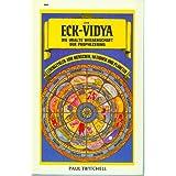 """Das ECK-VIDYA, die uralte Wissenschaft der Prophezeiungvon """"Paul Twitchell"""""""