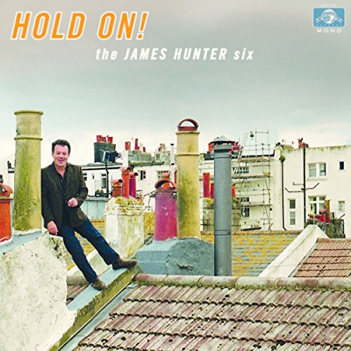 The James Hunter Six - Hold On - CD - FLAC - 2016 - NBFLAC Download