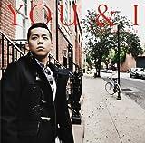 YOU&I(初回生産限定盤)(DVD付)