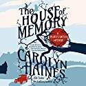 The House of Memory Audiobook by Carolyn Haines Narrated by Carly Robins