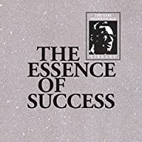 The Essence of Success audio book