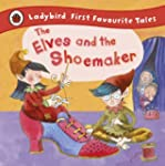 The Elves and the Shoemaker: Ladybird...