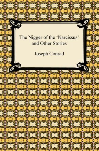 Joseph Conrad - The Nigger of the `Narcissus' and Other Stories (Penguin Modern Classics)