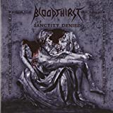 Sanctity Denied by Bloodthirst (2010-02-09)