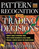Pattern Recognition and Trading Decisions (McGraw-Hill Trader's Edge)