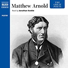 The Great Poets: Matthew Arnold Audiobook by Matthew Arnold Narrated by Jonathan Keeble