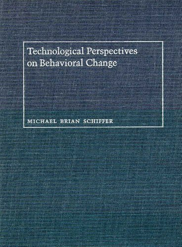 Technological Perspectives on Behavioral Change (Culture and Technology)