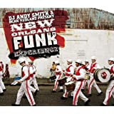 Andy Smith & Dean Rudland Present New Orleans Funk Experienceby Various Artists