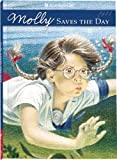 Molly Saves the Day (American Girl (Quality))