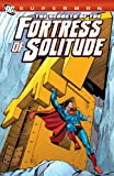 Superman: The Secrets of the Fortress of Solitude (Superman (DC Comics)) (1401234232) by Jerry Siegel