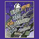 Into the Woods Audiobook by Lynn Gardner Narrated by Joan Walker