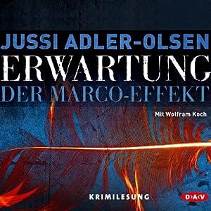 Erwartung: Der Marco-Effekt (Carl Mørck 5) Audiobook