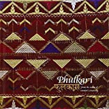 img - for Phulkari: From the Realm of Women's Creativity by Lal Krishna (2013-12-01) book / textbook / text book