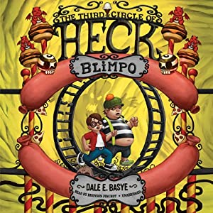Blimpo: The Third Circle of Heck | [Dale E. Basye]
