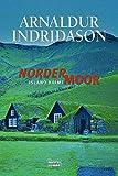 Nordermoor: Erlendur Sveinssons 3. Fall (Kommissar Erlendur) title=