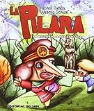 img - for La Pilara, la historia jam s contada book / textbook / text book