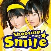 Shooting☆Smile(初回限定盤)(DVD付)