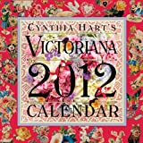 Cynthia Hart's Victoriana 2012 Calendar (Wall Calendar)
