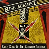 Rise Against Siren Song of the Counter-Culture [VINYL]