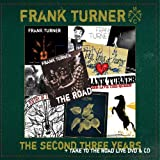 Frank Turner Second Three Years / Take to the Road