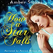How a Star Falls | [Amber Stokes]