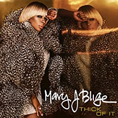 Mary J. Blige Thick Of It cover