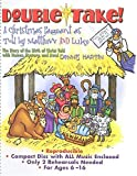 Double-Take!: A Christmas Pageant as told by Matthew and Luke with Mystery, Humor, and Awe