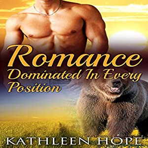 Shifter Romance: Dominated in Every Position Audiobook