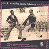 The Vodoun Effect: Funk and Sato from Benin's Obscure Labels 1973-1975