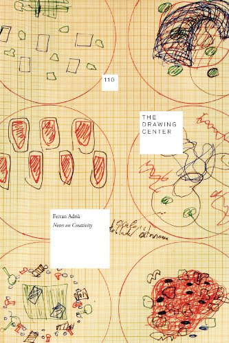 Ferran Adria - Notes on Creativity (Drawing Papers)