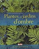 echange, troc Jean-Claude Lamontagne, Michèle Lamontagne - Plantes et jardins d'ombre