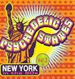 Psychedelic States: New York in the 60s Volume 2