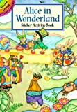Alice in Wonderland Sticker Activity Book (Dover Little Activity Books)