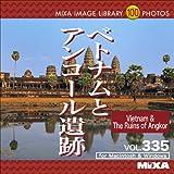 MIXA IMAGE LIBRARY 335 ベトナムとアンコール遺跡