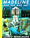 Madeline and the Bad Hat (Picture Puffin books) (0140502068) by Bemelmans, Ludwig