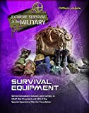 Survival Equipment (Extreme Survival in the Military)