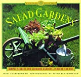 img - for Salad Gardens: Simple Secrets for Glorious Gardens -- Indoors and OutA Garden Style Book book / textbook / text book