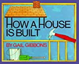 Image of How a House Is Built