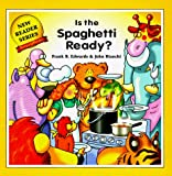 Is the Spaghetti Ready? (New Reader)