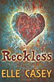 Reckless (Wrecked) (Volume 2)