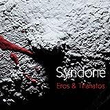 Eros & Thanatos