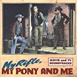My Rifle, My Pony & Me