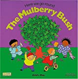 Here we go round the mulberry bush /