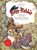 Joel Chandler Harris The Classic Tales of Brer Rabbit
